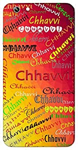 Chhavvi (Popular Girl Name) Name & Sign Printed All over customize & Personalized!! Protective back cover for your Smart Phone : Moto G-4