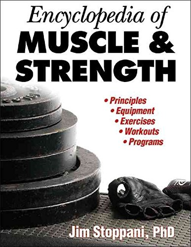 [Encyclopedia of Muscle and Strength] (By: PhD Jim Stoppani) [published: June, 2006]