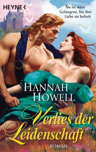 Verlies der Leidenschaft: Roman (Hannah Howell Ebooks)