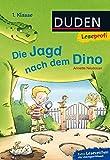 Leseprofi - Die Jagd nach dem Dino, 1. Klasse (DUDEN Leseprofi 1. Klasse)