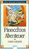 Pinocchios Abenteuer: Arena Kinderbuch-Klassiker bei Amazon kaufen