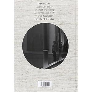 Engañosas transparencias: Observaciones y reflexiones suscitadas por una visita a la casa Farnsworth