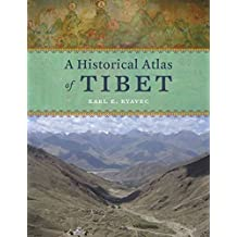 [(A Historical Atlas of Tibet)] [By (author) Karl E. Ryavec] published on (June, 2015)