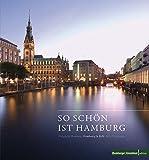 So schön ist Hamburg: Delightful Hamburg, Hambourg la Belle, Bello Hamburgo -