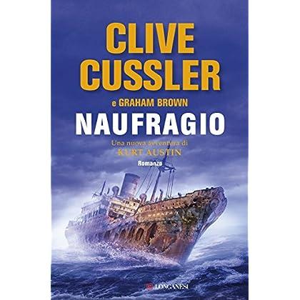 Naufragio: Numa Files - Le Avventure Di Kurt Austin E Joe Zavala