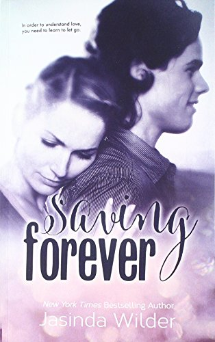 Saving Forever: The Ever Trilogy: Book 3