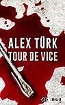 Tour de vice par Türk