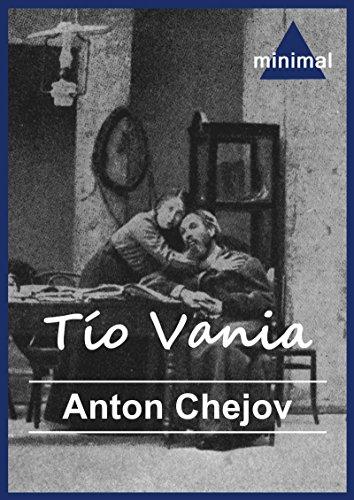 Tío Vania (El gran teatro del Mundo)