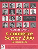 PROFESSIONAL COMMERCE SERVER 2000 PROGRAMMING