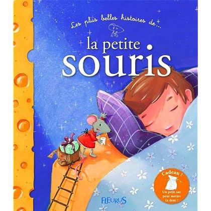 Les plus belles histoires de la petite souris