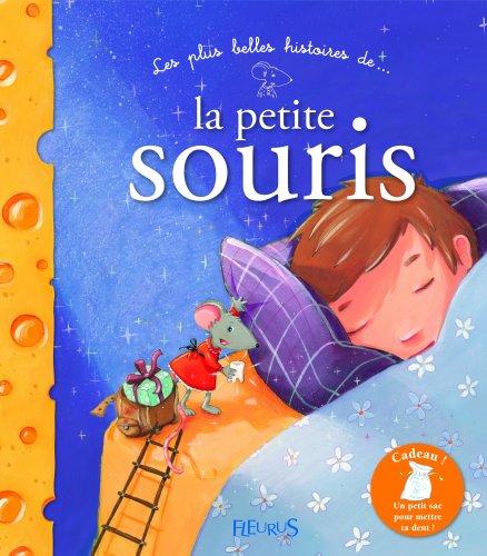 Les plus belles histoires de la petite souris par Céline Chevrel