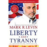 Liberty and Tyranny: A Conservative Manifesto (English Edition)