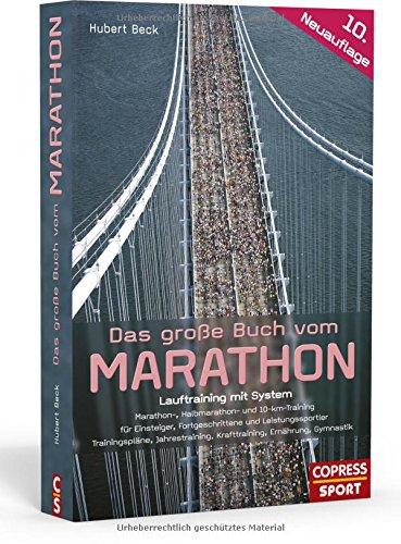 Das große Buch vom Marathon: Lauftraining mit System (Lauftraining)
