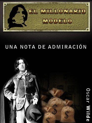 El Millonario Modelo por Oscar Wilde