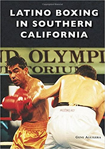 Latino Boxing in Southern California -
