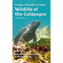 Wildlife of the Galapagos (Traveller's Guide) by Julian Fitter (2015-11-19)