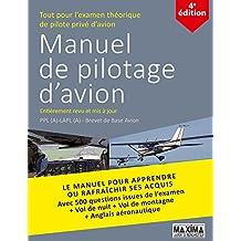 Manuel de pilotage d'avion: PPL(A) - LAPL(A) - Brevet de base avion
