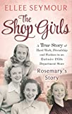 The Shop Girls: Rosemary's Story: Part 4