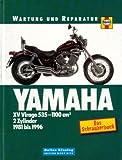 Yamaha XV Virago 535-1100 cm3. [2-Zylinder 1981 bis 1996]. Wartung und Reparatur. Das Schrauberbuch.