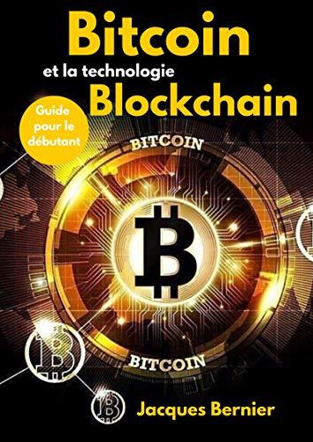 Couverture du livre Bitcoin et la technologie Blockchain: Guide pour le débutant