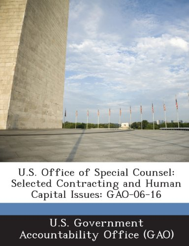 U.S. Office of Special Counsel: Selected Contracting and Human Capital Issues: Gao-06-16