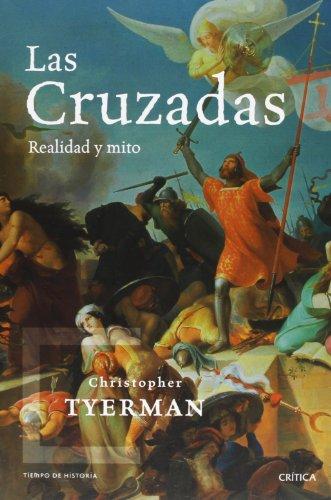 Las Cruzadas (Tiempo de Historia) por Christopher Tyerman