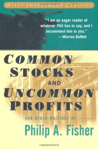 Common Stocks and Uncommon Profits (Wiley Investment Classics) por Philip A. Fisher