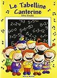 Le tabelline canterine. Con CD Audio