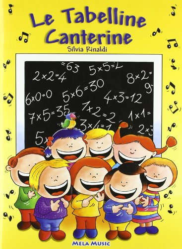 Le tabelline canterine. Con CD Audio