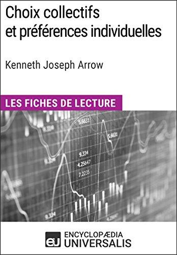Choix collectifs et préférences individuelles de Kenneth Joseph Arrow: Les Fiches de lecture d'Universalis