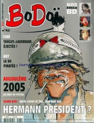 BODOI [No 82] du 01/02/2005 - TOUTE LA BANDE DESSINEE TANGUY ET LAVERDURE - LA BD PIRATEE - ANGOULEME -