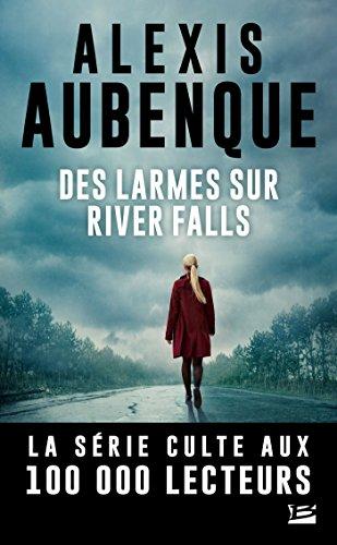 Des larmes sur River Falls: River Falls - Saison 2, T2 par Alexis Aubenque