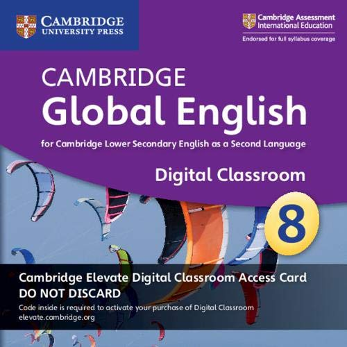 Cambridge Global English Stage 8 Cambridge Elevate Digital Classroom Access Card (1 Year): For Cambridge Lower Secondary English as a Second Language