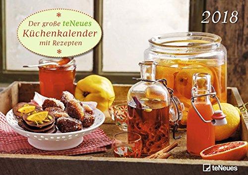 Küchenkalender 2018 - Rezeptkalender, Fotokalender, Wandkalender  -  42 x 29,7 cm