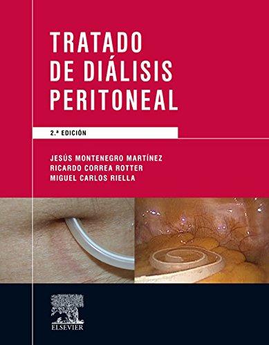 Tratado de diálisis peritoneal por Jesús Montenegro Martínez