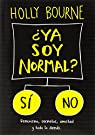 ¿Ya soy normal? par Bourne