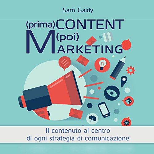 (prima) Content (poi) Marketing  Audiolibri