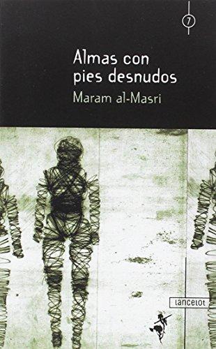 Almas con pies desnudos por Maram Al-Massri