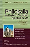 Philokalia: The Eastern Christian Spiritual Texts (Skylight Illuminations)