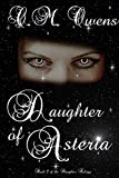 Daughter of Asteria (The Daughter Trilogy Book 2) by C.M. Owens