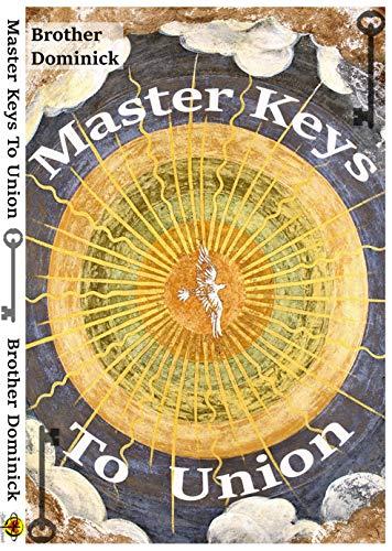 Master Keys To Union (English Edition)