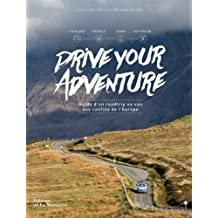 Drive Your Adventure- Guide d'un roadtrip en van aux confins de l'Europe
