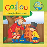 Image de Caillou, La magie du compost