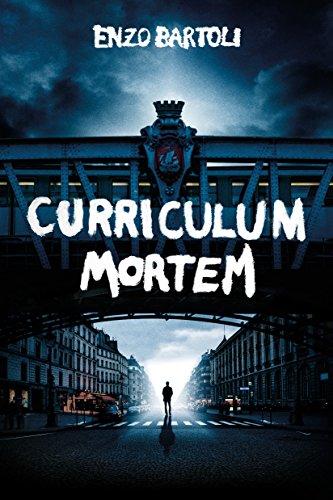 Curriculum Mortem (Brigade Criminelle t. 1) par Enzo Bartoli