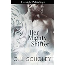 Her Mighty Shifter (English Edition)