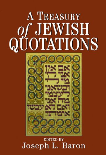 A Treasury Of Jewish Quotations por Joseph L. Baron epub
