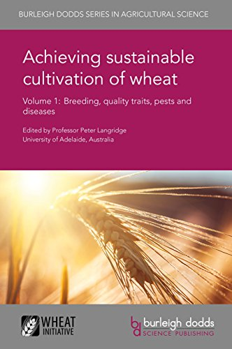 achieving-sustainable-cultivation-of-wheat-volume-1-breeding-quality-traits-pests-and-diseases-burle