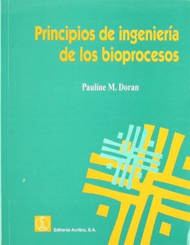 Principios de ingeniería de los bioprocesos
