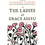 Ladies of Grace Adieu: And Other Stories