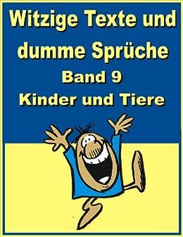 Witzige Texte Und Dumme Spruche Band 9 Kinder Und Tiere Ebook